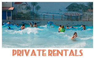 Waterpark Private Rentals